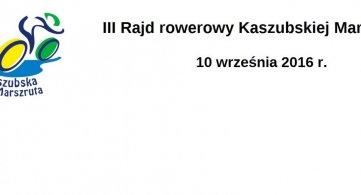 III Rajd Rowerowy Kaszubskiej Marszruty